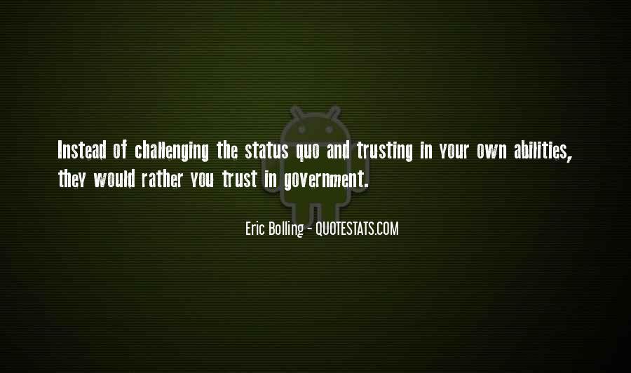 Quotes About Status Quo #69705