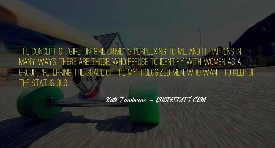 Quotes About Status Quo #79580