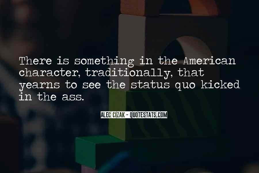 Quotes About Status Quo #8117