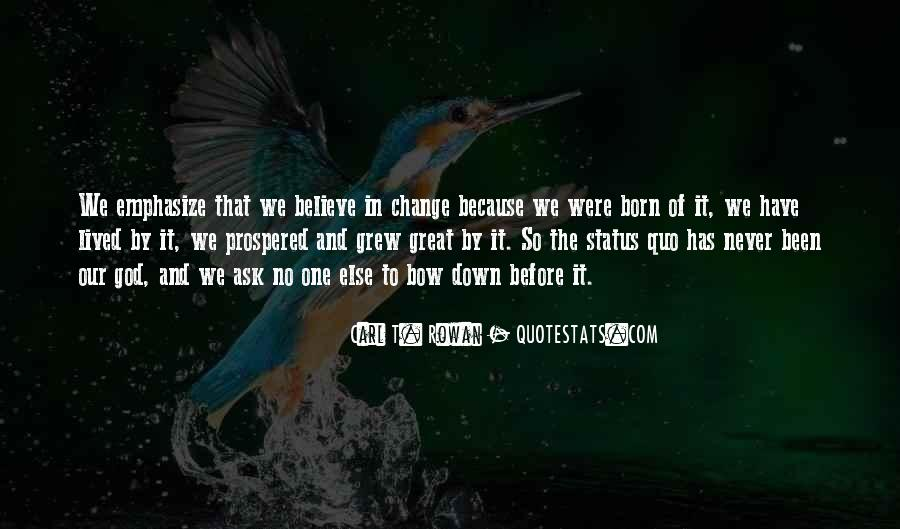 Quotes About Status Quo #85177