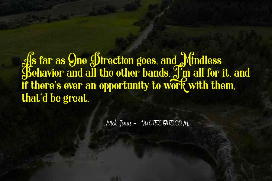 Quotes About Mindless Behavior #36303