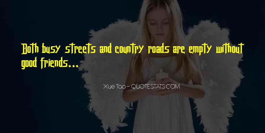 Quotes About Busy Streets #802806