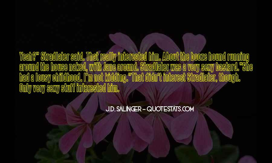 Quotes About Stradlater And Jane #484269
