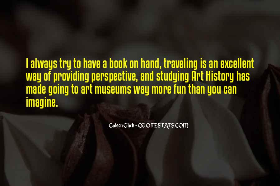 Quotes About Studying Art History #1105739