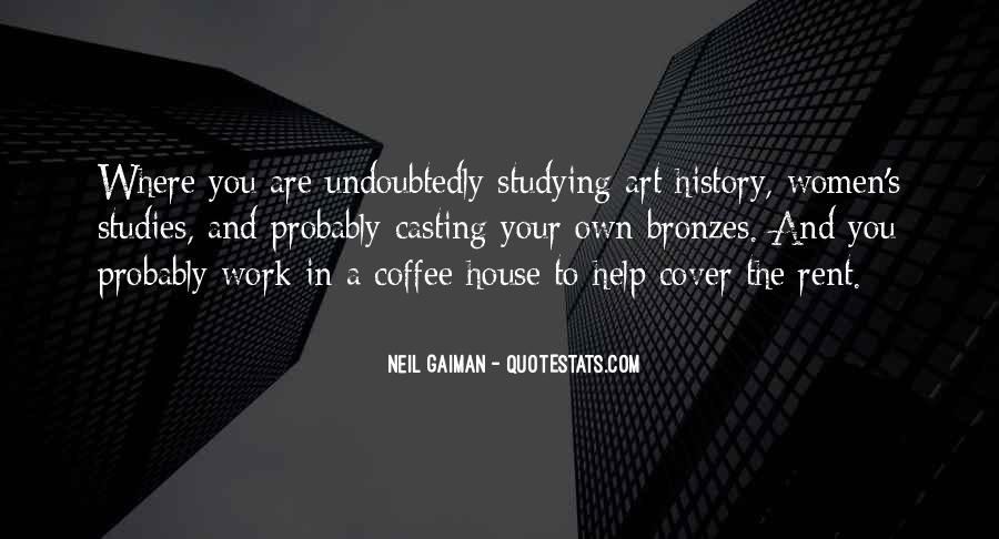 Quotes About Studying Art History #1802718