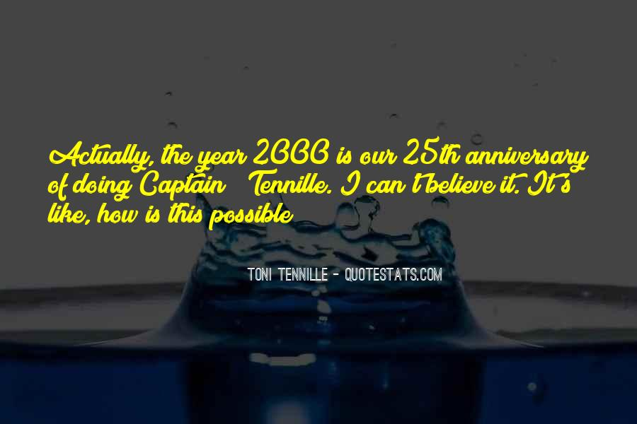 Quotes About One Year Anniversary #1128500
