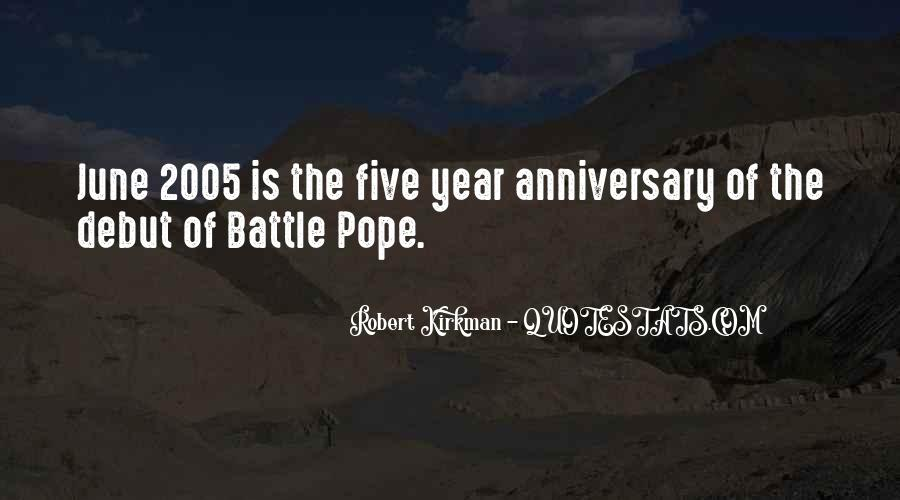 Quotes About One Year Anniversary #1353519