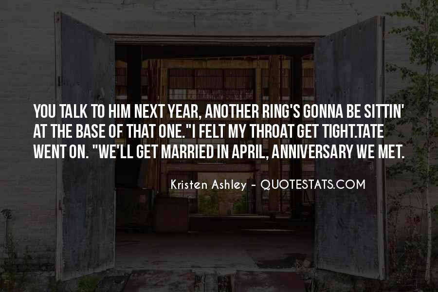 Quotes About One Year Anniversary #1534271