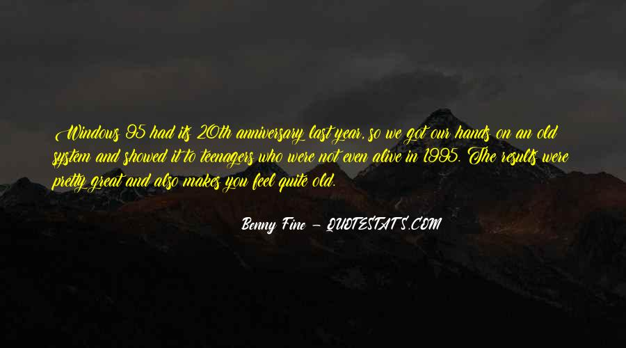 Quotes About One Year Anniversary #1645458