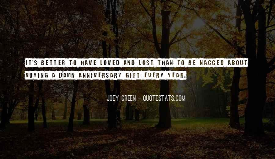 Quotes About One Year Anniversary #1703925
