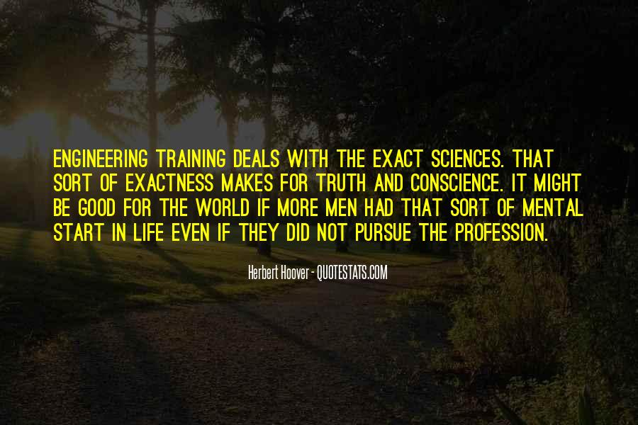Quotes About Engineering Profession #1232059
