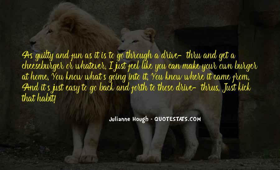Quotes About Drive Thru #1468613