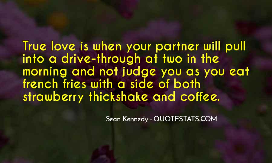 Quotes About Drive Thru #16379