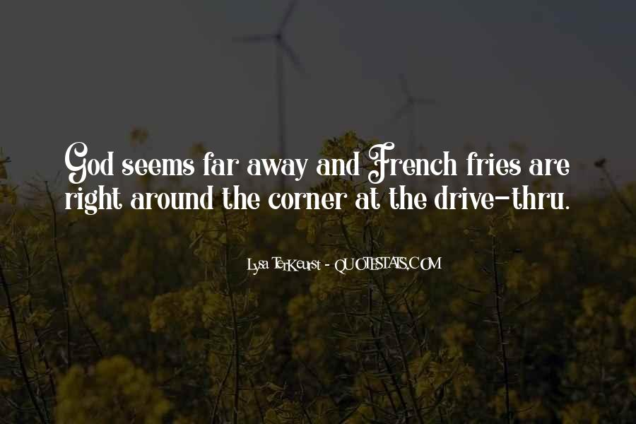 Quotes About Drive Thru #261840