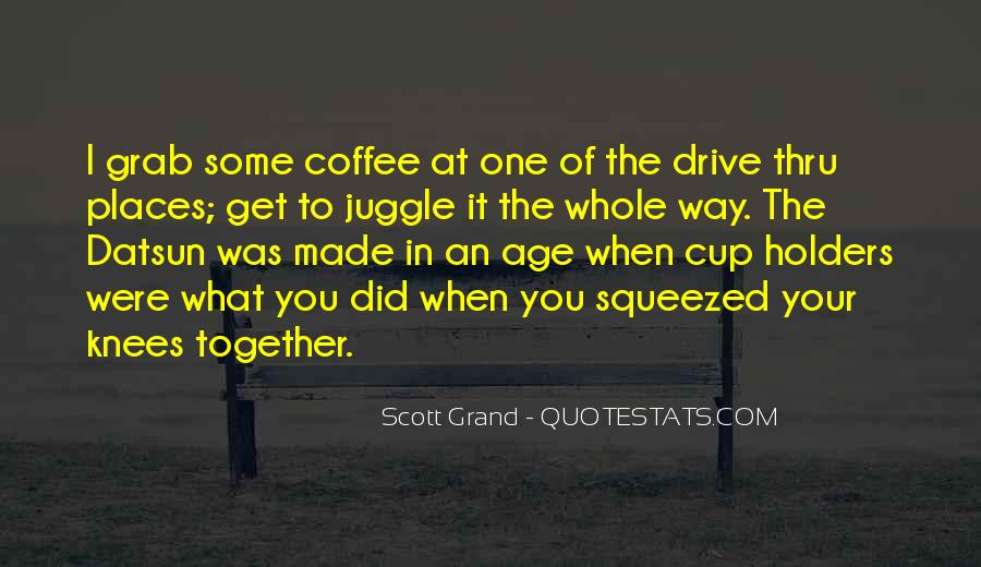 Quotes About Drive Thru #626469
