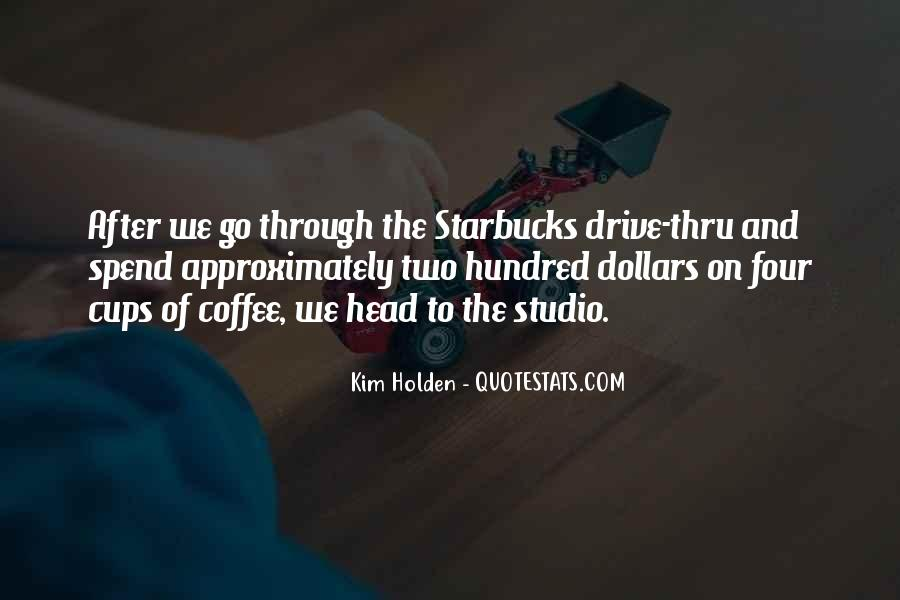 Quotes About Drive Thru #725430