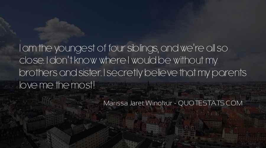 Quotes About Youngest Sister #1067835