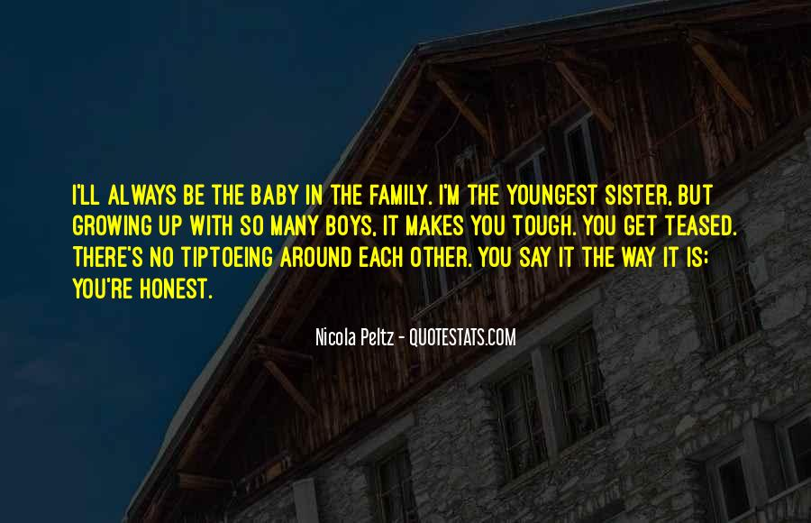 Quotes About Youngest Sister #372924