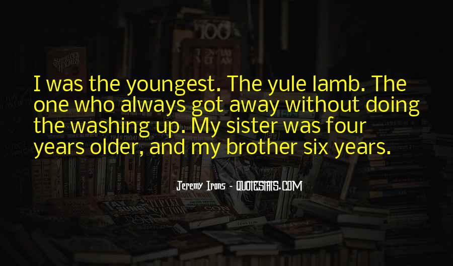 Quotes About Youngest Sister #750414