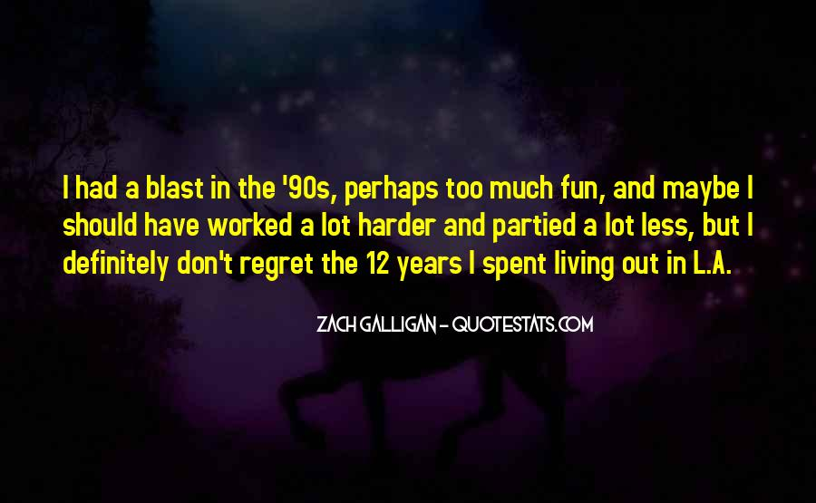 Quotes About Living In The 90s #836582