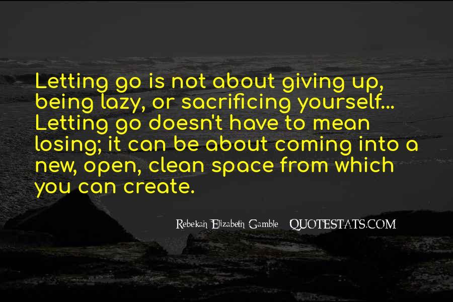 Quotes About Sacrificing #222817