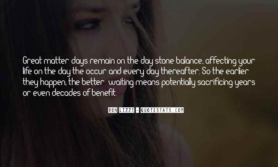 Quotes About Sacrificing #241200