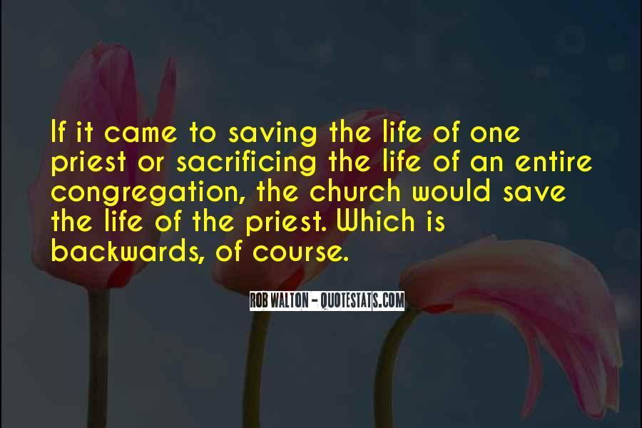 Quotes About Sacrificing #277519