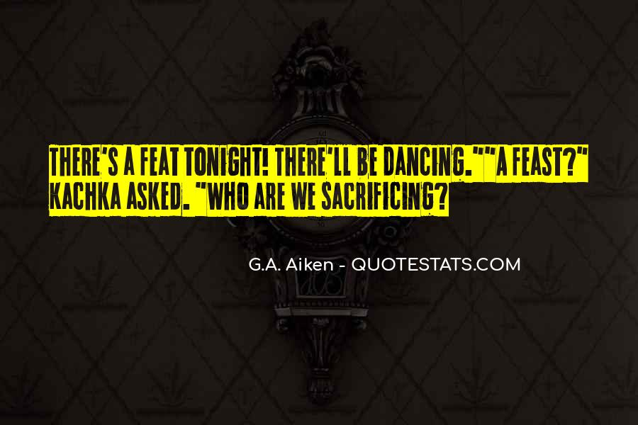 Quotes About Sacrificing #320639