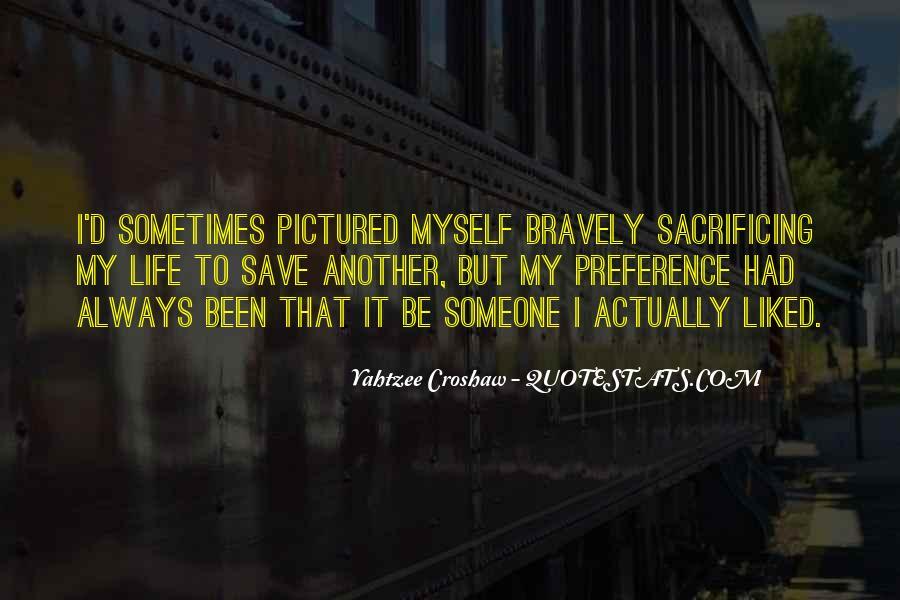 Quotes About Sacrificing #332799