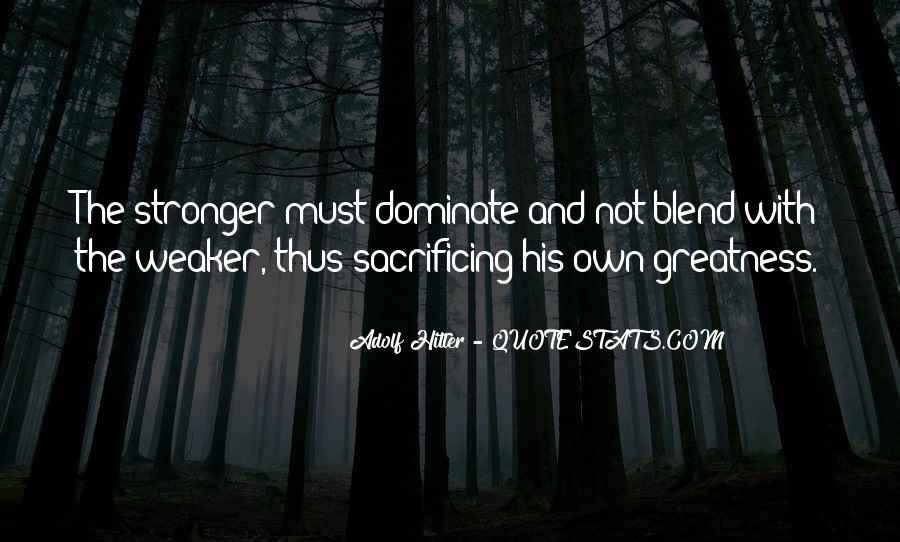 Quotes About Sacrificing #341172