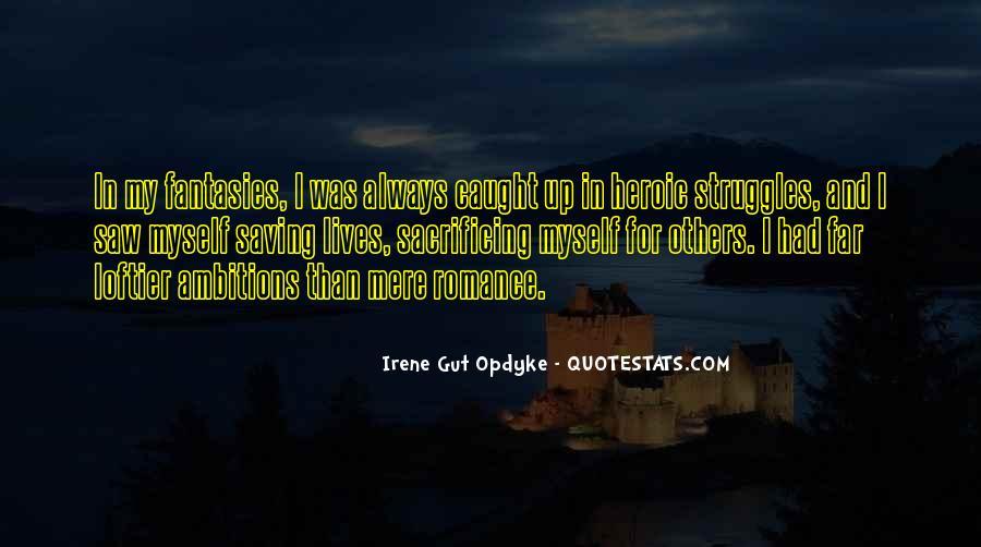 Quotes About Sacrificing #396717