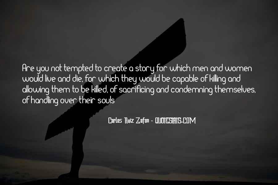 Quotes About Sacrificing #400070