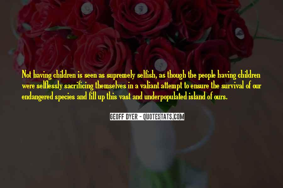 Quotes About Sacrificing #44657