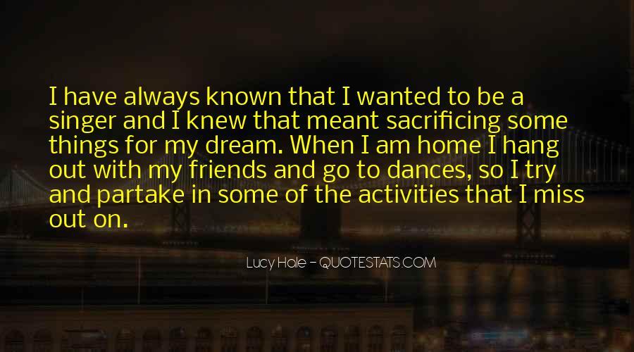 Quotes About Sacrificing #491597