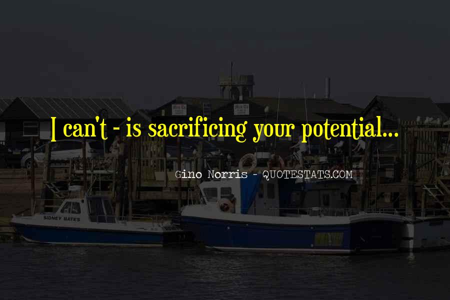 Quotes About Sacrificing #503935