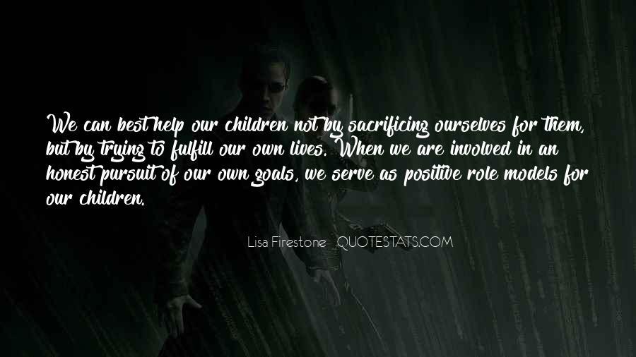 Quotes About Sacrificing #511366