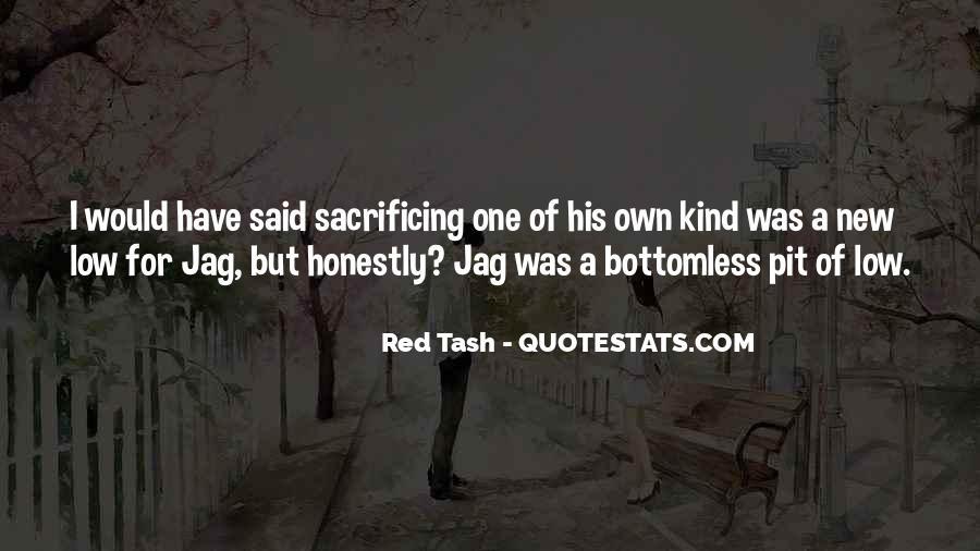 Quotes About Sacrificing #513578