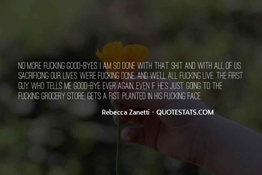 Quotes About Sacrificing #701594