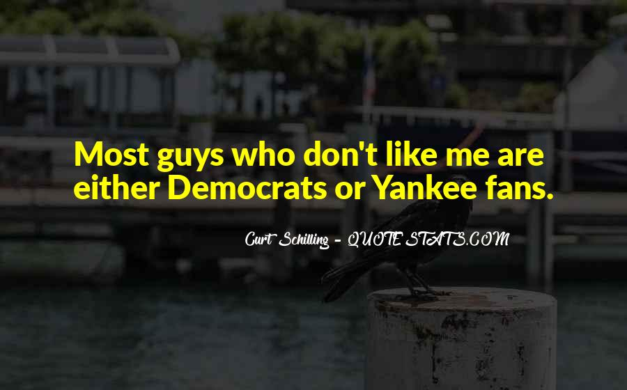 Quotes About Yankee Fans #1332056