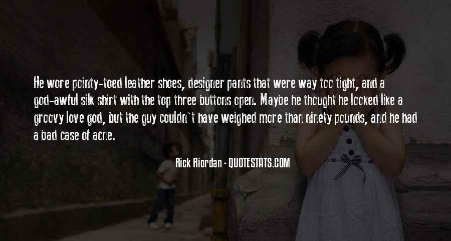 Quotes About Tight Shoes #320067