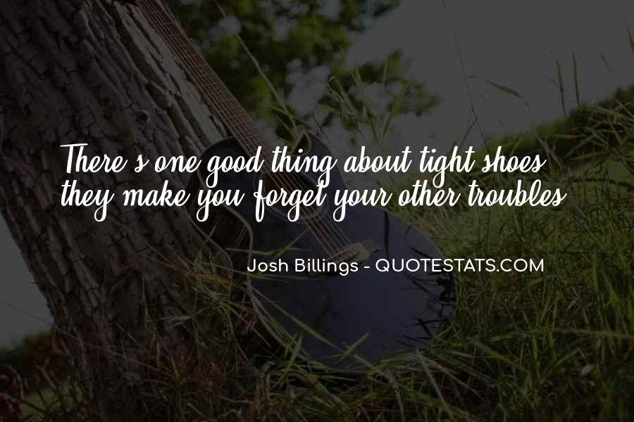 Quotes About Tight Shoes #60795