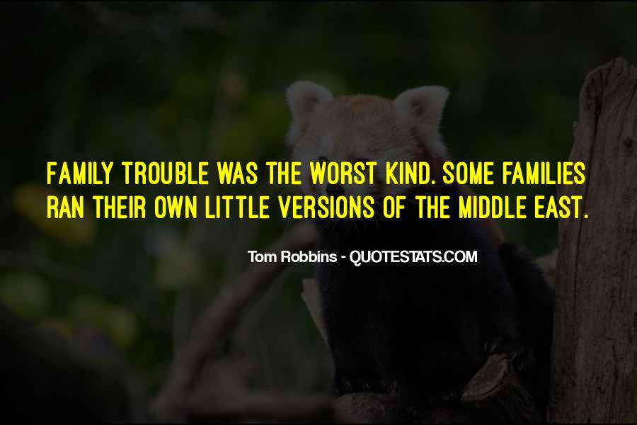 Quotes About Worst Family #101298