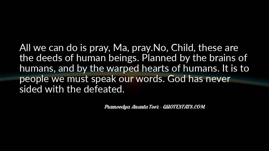 Quotes About Pramoedya #1833033
