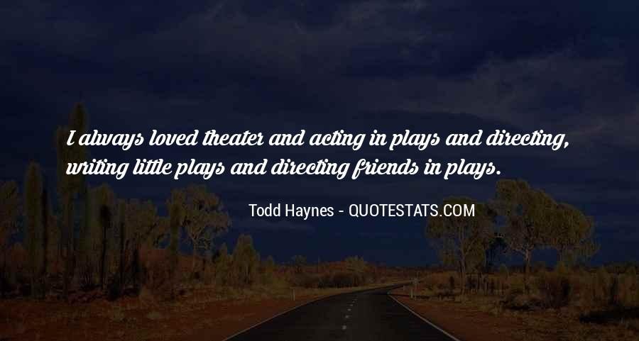 Quotes About Directing Theater #1102169