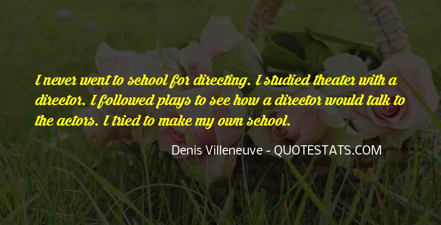 Quotes About Directing Theater #1750168