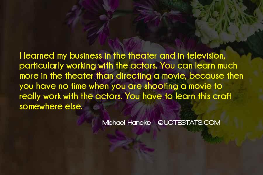 Quotes About Directing Theater #418106