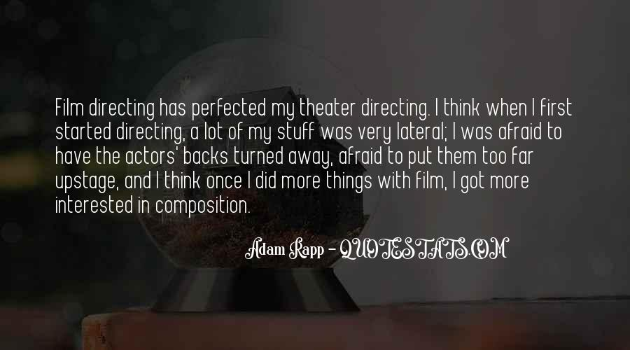 Quotes About Directing Theater #452939
