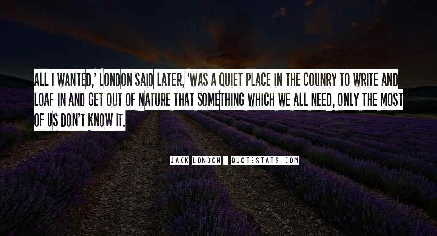 Quotes About Quiet Nature #1622140