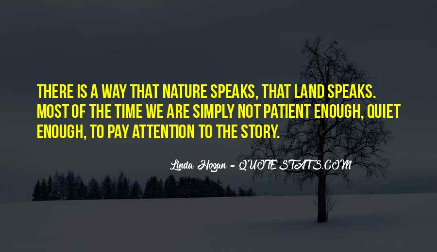 Quotes About Quiet Nature #1729929