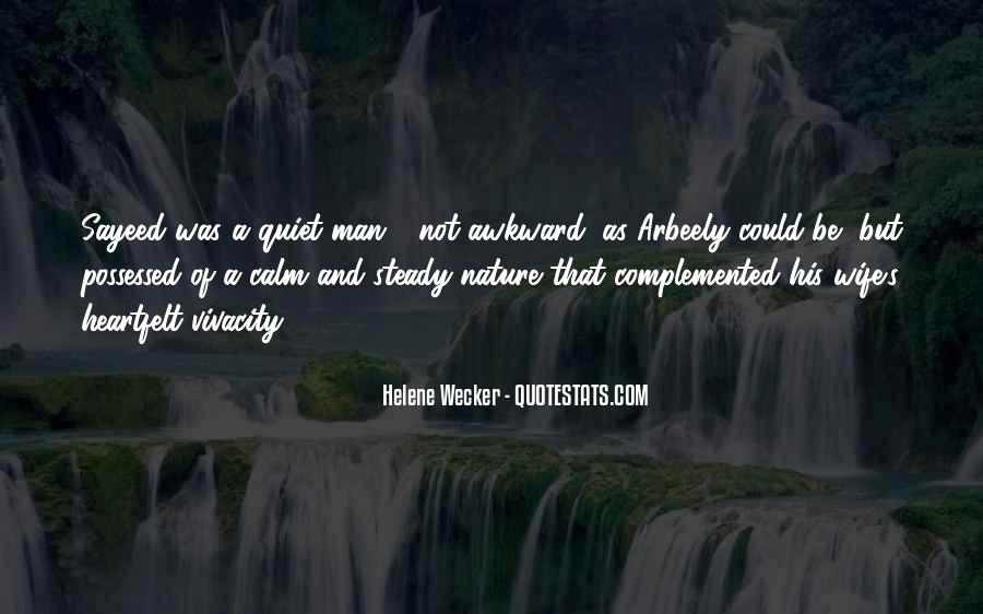 Quotes About Quiet Nature #899558